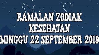 Ramalan Zodiak Kesehatan Sabtu 21 September 2019
