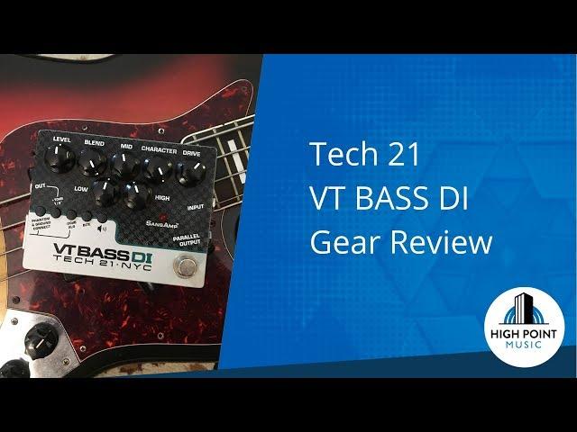 Tech21: VT Bass DI (Gear Review)