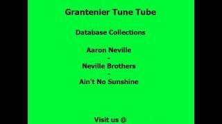 Aaron Neville - Neville Brothers - Ain't No Sunshine