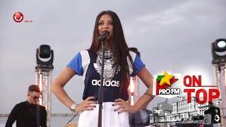 Antonia - Marabou, LIVE la ProFM ON TOP powered by Global Records, pe Casa Poporului! Se vede la UTV