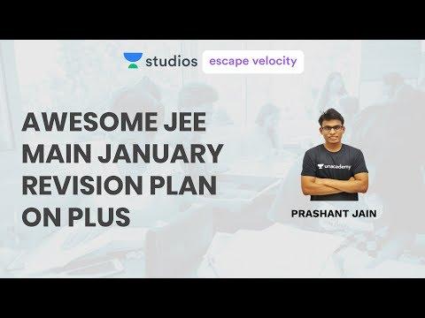 Awesome JEE Main January Revision Plan on Plus | Prashant Jain