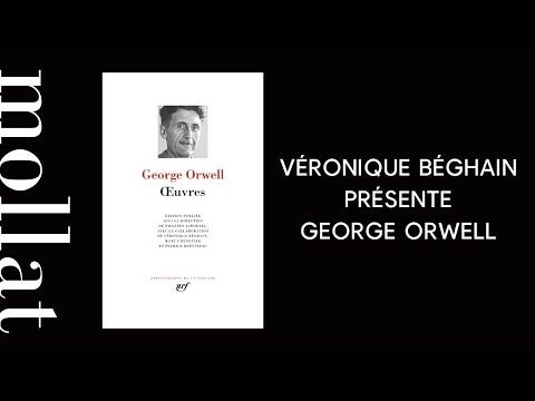 Véronique Béghain présente George Orwell