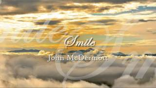 John McDermott - ♫ Smile