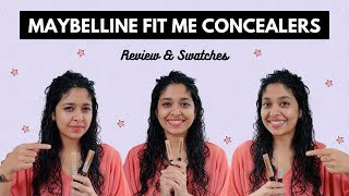 Maybelline FIT ME CONCEALERS | 25 Medium | 50 Cafe | Review & Swatches  on Medium Skin tone