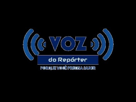 Canal Voz do Repórter no youtube - se inscreva!