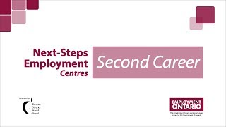 Next-Steps Employment Centres - Second Career Program
