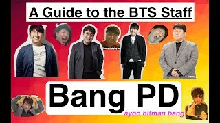 A Guide to the BTS Staff: Bang PD