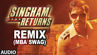 Singham Returns Remix (MBA Swag)