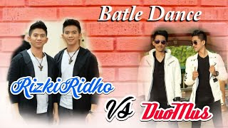 Battle Dance RIZKIRIDHO VS DUOMUS😍😍😍😍