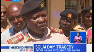 Approximately 40 people are still missing three days after the Solai dam tragedy