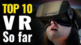 Top 10 VR Games So Far | Best Oculus, Vive, PSVR games