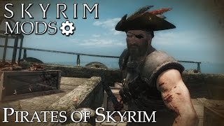 Skyrim Mods: Pirates of Skyrim