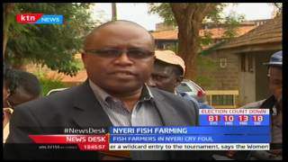 Nyeri Fish Farmers protest against a swindler