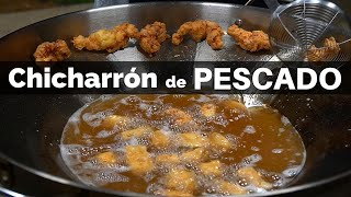 Chicharrón de Pescado | La Capital