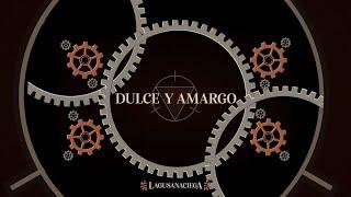 Descargar MP3 de Dulce Y Amargo La Gusana Ciega