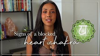 Is Your Heart Chakra Blocked? Here Are The Most Common Signs