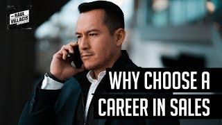 Why choose a career in SALES in 2019