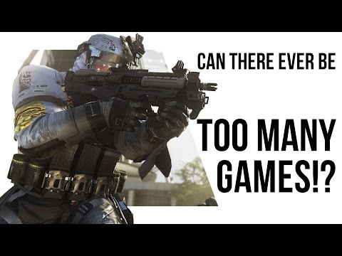 Why too many games is a BAD THING FOR EVERYONE!