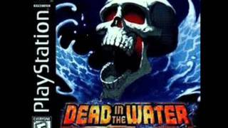 Dead In The Water Soundtrack - Song 10