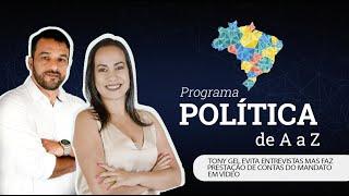TONY GEL EVITA ENTREVISTAS MAS FAZ PRESTAÇÃO DE CONTAS DO MANDATO EM VÍDEO