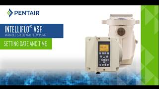 IntelliFlo® VSF Variable Speed And Flow Pump (Setting Date And Time) - Sarasota, Pools