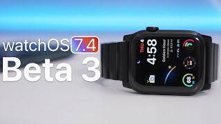 watchOS 7.4 Beta 3 is Out! - What's New?