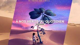 À Nos Héros Du Quotidien   Soprano | 1 Heure ♬ |