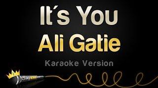 Ali Gatie   It's You (Karaoke Version)