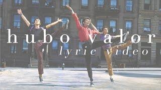 Torreblanca   Hubo Valor (Lyric Video)