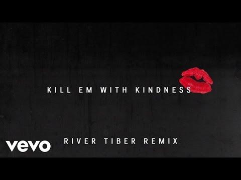 Selena Gomez - Kill Em With Kindness (Official Audio) (River Tiber Remix)
