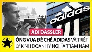 Adi Dassler – Ông Vua Đế Chế Adidas Và Triết Lý Kinh Doanh Trăm Năm Vẫn Còn Ý Nghĩa
