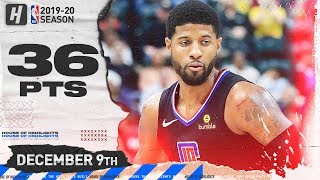 Paul George 36 Points Full Highlights   Pacers vs Clippers   December 9, 2019