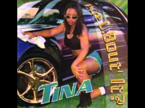 Tina - Are U.Bout' It?