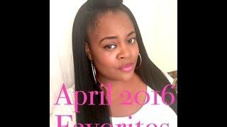 April 2016 Favorites