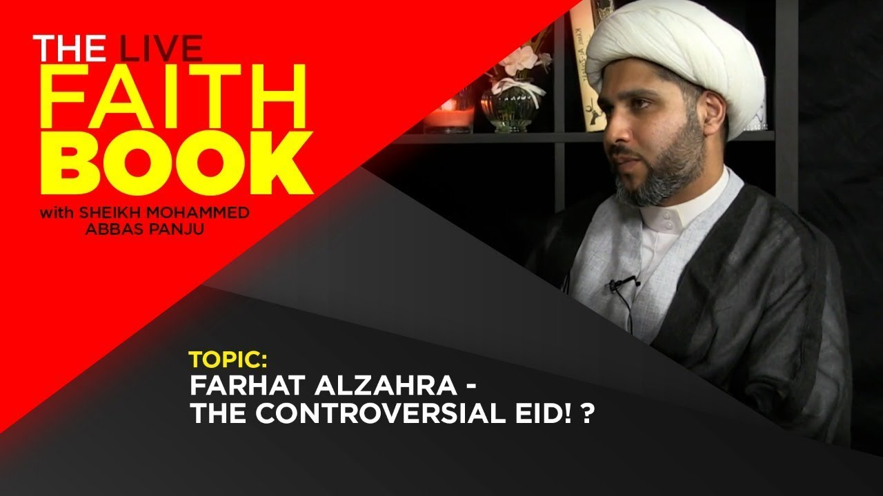 Farhat AlZahra – The Controversial Eid! ?