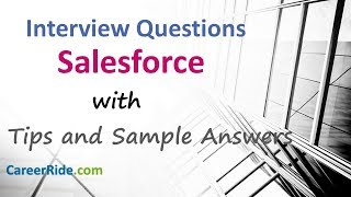 Salesforce Interview Questions and Answers - For Freshers and Experienced Candidates