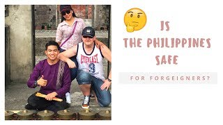 IS #THE PHILIPPINES DANGEROUS FOR FOREIGNERS? #CEBU CITY AND #MANILA TRAVEL #NAKED ISLAND