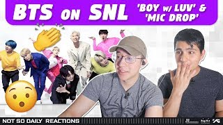 NSD REACT TO BTS on SNL 'Boy with Luv' + 'Mic Drop' (Live)