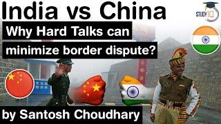 India China Border Dispute - How HARD TAKLS can help minimise border dispute between Indo China?