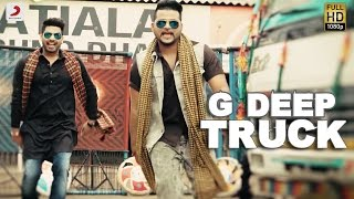G Deep   Truck  Album  Gadar  Latest Punjabi Song 2017