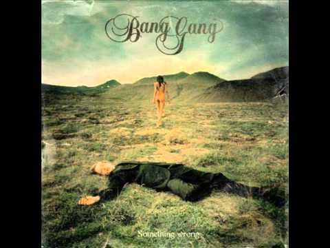 Follow (Song) by Bang Gang
