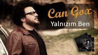Can Gox - Yalnızım Ben [Official Video]