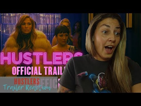 Hustlers Official Trailer Reaction and Review!