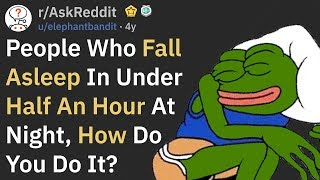 How To Fall Asleep Faster (r/AskReddit)