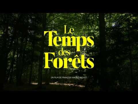 LE TEMPS DES FORETS - Bande annonce