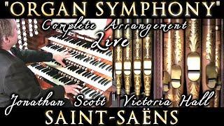 SAINT-SAËNS ORGAN SYMPHONY NO. 3 (COMPLETE) ARRANGED JONATHAN SCOTT