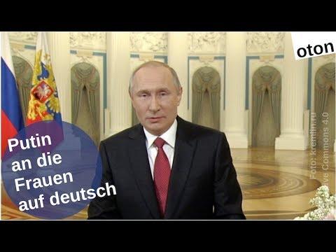 Putin zu den Frauen auf deutsch [Video]