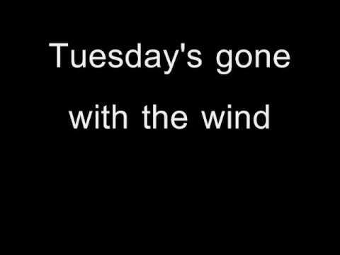 Tuesday's Gone performed by Lynyrd Skynyrd