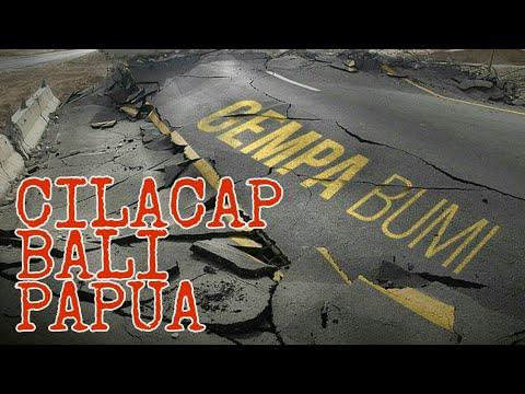 [Berita Terkini] GEMPA Guncang Cilacap, Bali dan Papua dalam Waktu yang Hampir Bersamaan