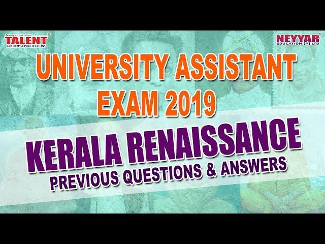 Kerala Renaissance for UNIVERSITY ASSISTANT